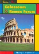 The Colosseum & the Roman Forum by Martyn J. Whittock