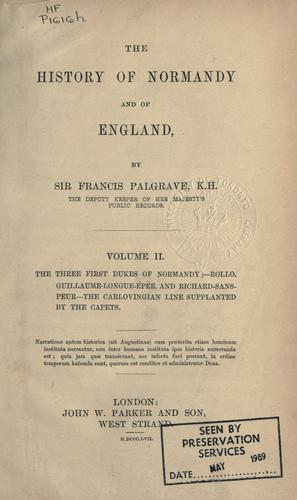 The history of Normandy and of England.