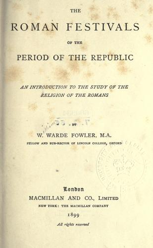 Download The Roman festivals of the period of the Republic