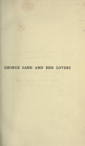 George Sand and her lovers …