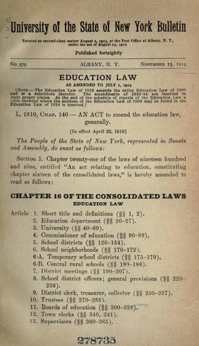 Education law as amended to July 1, 1914 and other laws relating to schools and education …