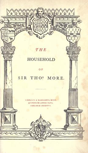 Download The household of Sir Thos. More.