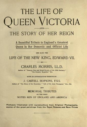 Download The life of Queen Victoria and the story of her reign.