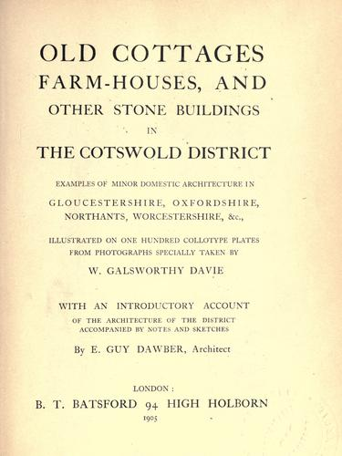 Download Old cottages, farm-houses, and other stone buildings in the Cotswold district