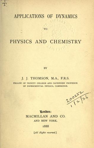 Download Applications of dynamics to physics and chemistry.
