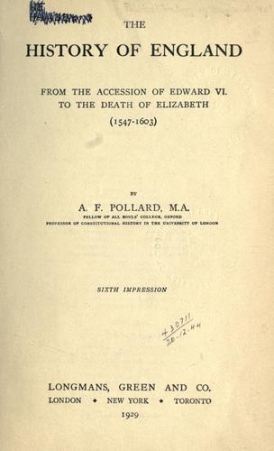The history of England from the accession of Edward VI to the death of Elizabeth (1547-1603).
