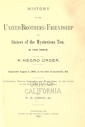 Download History of the United Brothers of Friendship and Sisters of the Mysterious Ten