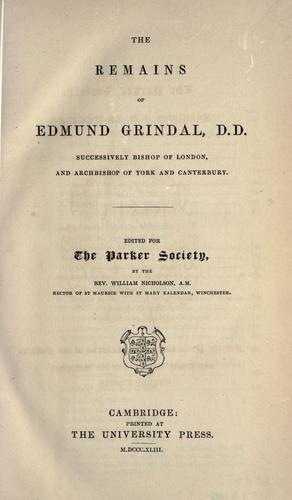 The remains of Edmund Grindal …