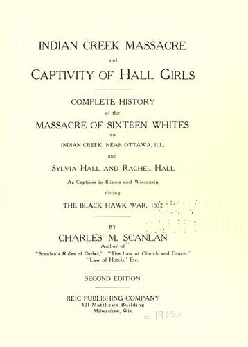 Download Indian creek massacre and captivity of Hall girls
