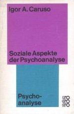Soziale Aspekte der Psychoanalyse