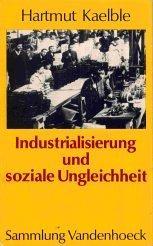 Industrialisierung und soziale Ungleichheit