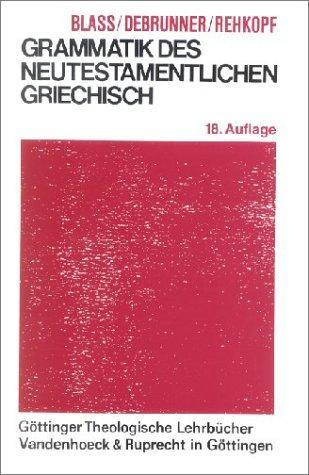 Download Grammatik des neutestamentlichen Griechisch