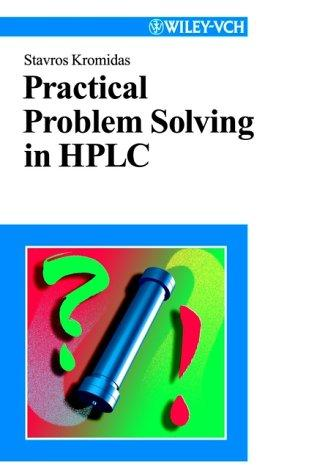 Download Practical Problem Solving in HPLC
