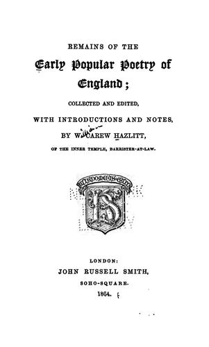 Download Remains of the early popular poetry of England