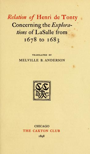 Download Relation of Henri de Tonty concerning the explorations of La Salle from 1678 to 1683