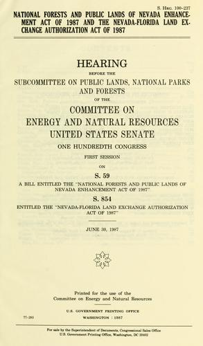 Download National Forests and Public Lands of Nevada Enhancement Act of 1987 and the Nevada-Florida Land Exchange Authorization Act of 1987