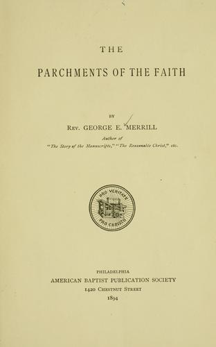 The parchments of the faith.