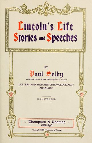 Lincoln's life, stories, and speeches.
