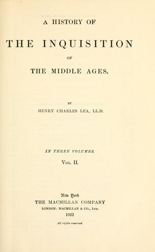 A history of the Inquisition of the middle ages.