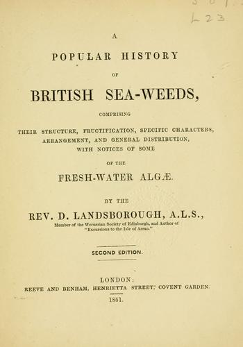 A popular history of British sea-weeds