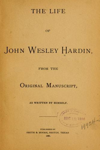 Download The life of John Wesley Hardin