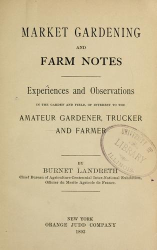 Market gardening and farm notes.