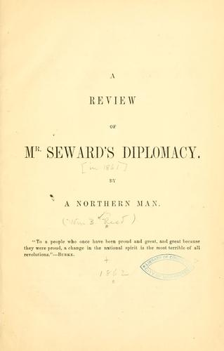 A review of Mr. Seward's diplomacy.