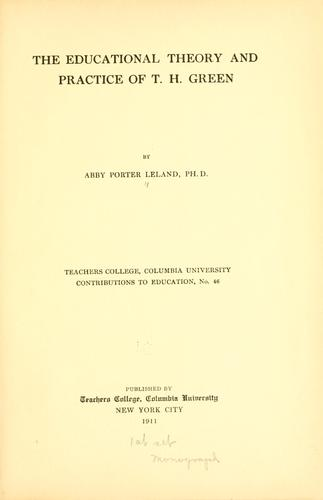 Download The educational theory and practice of T. H. Green