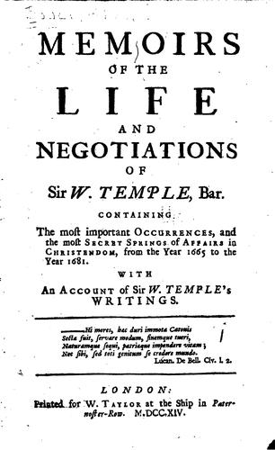 Download Memoirs of the life and negotiations of Sir W. Temple, bar.