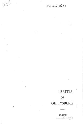 The Battle of Gettysburg by Franklin Aretas Haskell