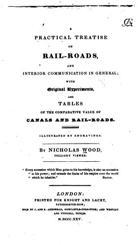 Download A practical treatise on rail-roads, and interior communication in general