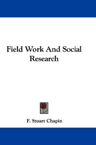 Field Work And Social Research