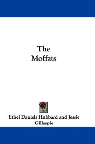 The Moffats by Ethel Daniels Hubbard