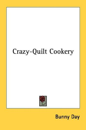 Crazy-Quilt Cookery