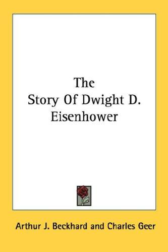 The Story Of Dwight D. Eisenhower