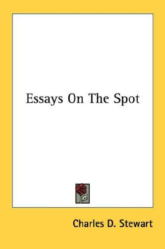 Essays On The Spot
