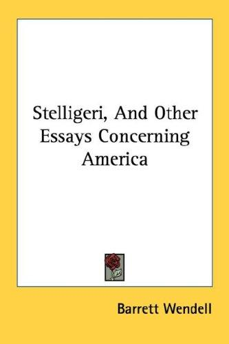 Stelligeri, And Other Essays Concerning America