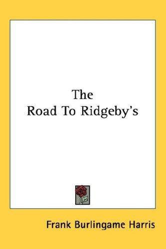 The Road To Ridgeby's