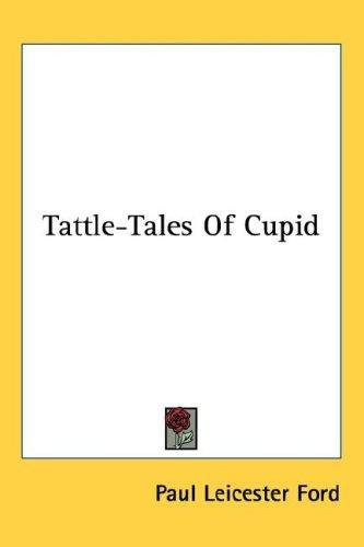 Tattle-Tales Of Cupid