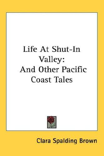 Download Life At Shut-In Valley
