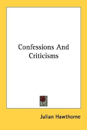 Download Confessions And Criticisms