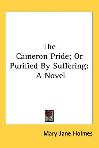 The Cameron Pride; Or Purified By Suffering