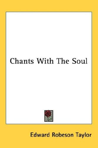 Chants With The Soul