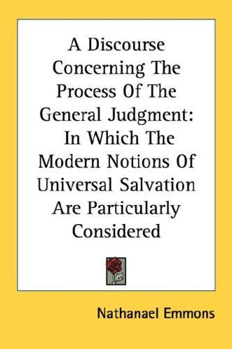 A Discourse Concerning The Process Of The General Judgment