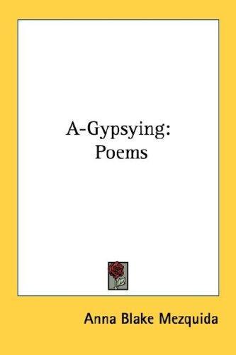 A-Gypsying