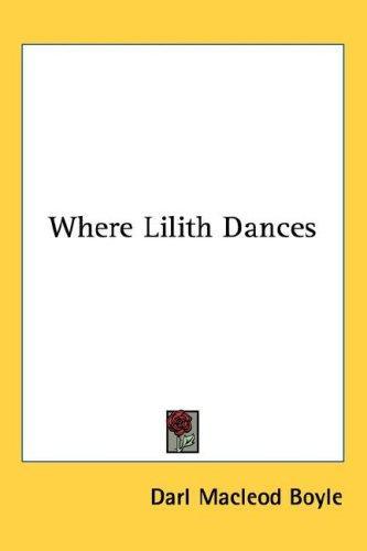 Where Lilith Dances