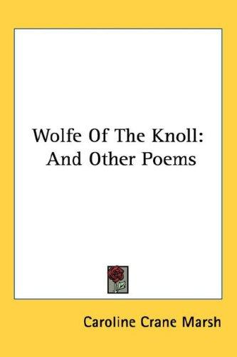 Wolfe Of The Knoll