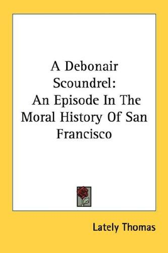 A Debonair Scoundrel