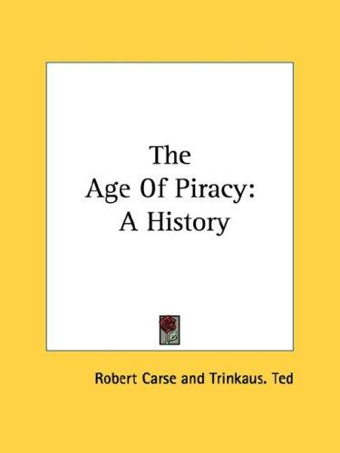 The Age Of Piracy