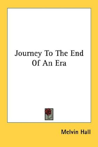 Journey To The End Of An Era